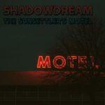 Shadowdream – The Sunsettler's Motel