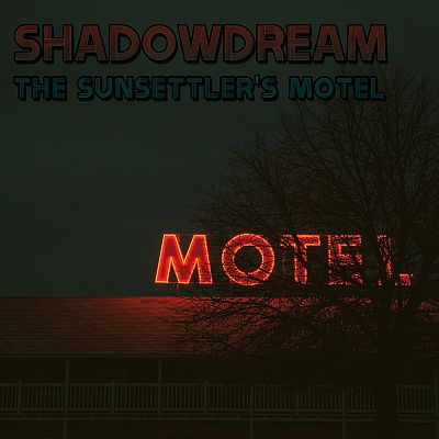 Shadowdream - The Sunsettler's Motel