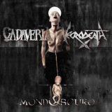 Cadaveria / Necrodeath – Mondoscuro