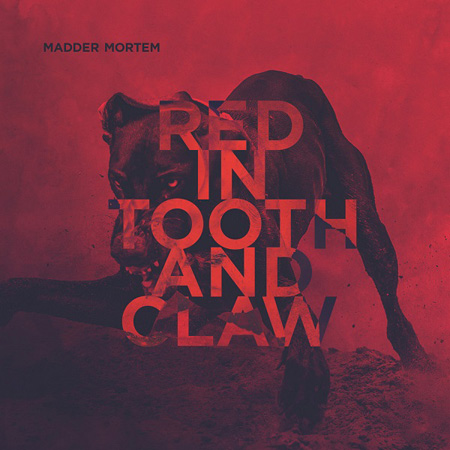 Madder Mortem - Red in Tooth and Claw