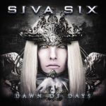 Siva Six – Dawn of Days
