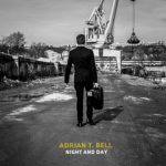 Adrian T. Bell – Night and Day