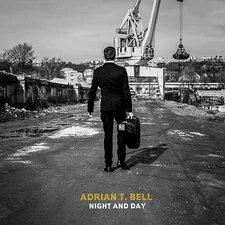 Adrian T. Bell - Night and Day
