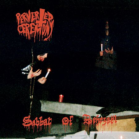 Perverted Ceremony - Sabbat of Behezael