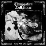 Clandestine Blaze – City of Slaughter