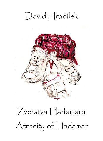 David Hradílek - Zvěrstva Hadamaru