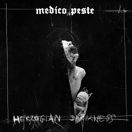 Medico Peste - Herzogian Darkness