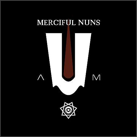 Merciful Nuns - Aum