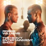 Robbie Williams – The Heavy Entertainment Show