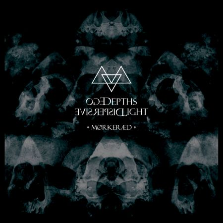 Ego Depths / Dispersive Light - Mørkeræd
