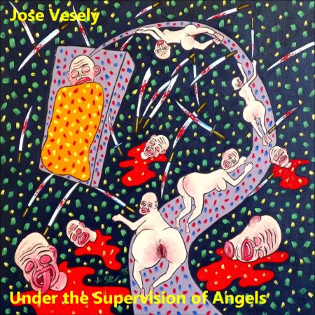 Jose Veselý - Under the Supervision of Angels
