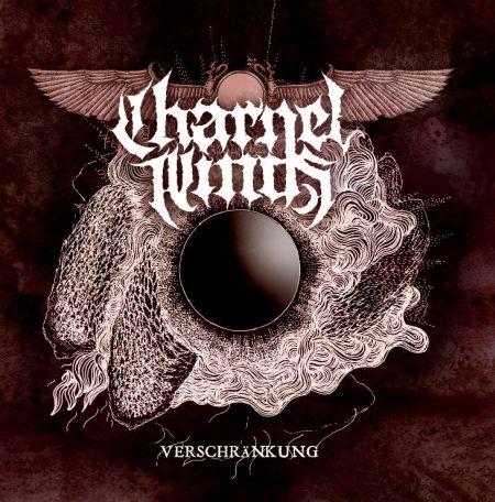 Charnel Winds - Verschränkung