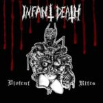 Infant Death – Violent Rites