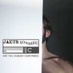 Jakub Adamec – Are You Human? Confirmed.