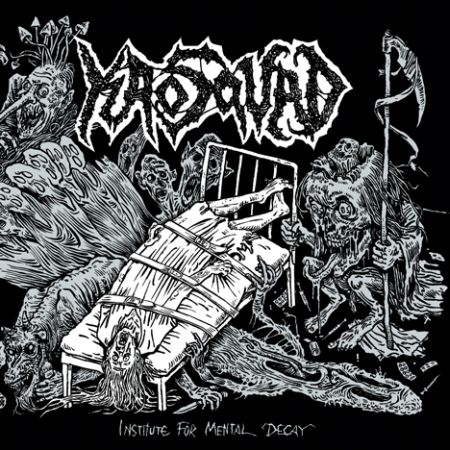Kaosquad - Institute for Mental Decay