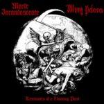 Morte incandescente / Illum adora: split tento měsíc