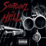 Onyx & Dope D.O.D. – Shotgunz in Hell