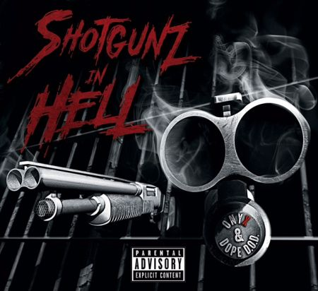 Onyx / Dope D.O.D. - Shotgunz in Hell