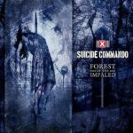 Suicide Commando – Forest of the Impaled