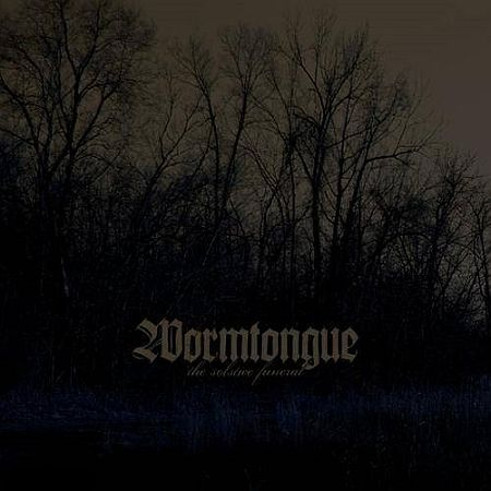 Wormtongue - The Solstice Funeral