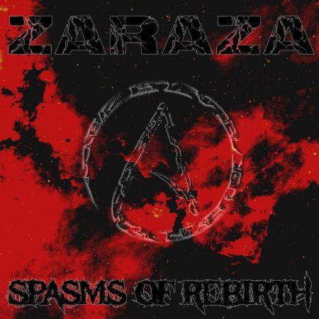 Zaraza - Spasms of Rebirth