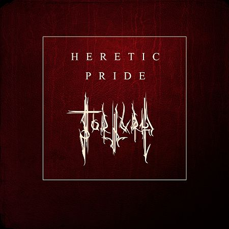 Tortura - Heretic Pride