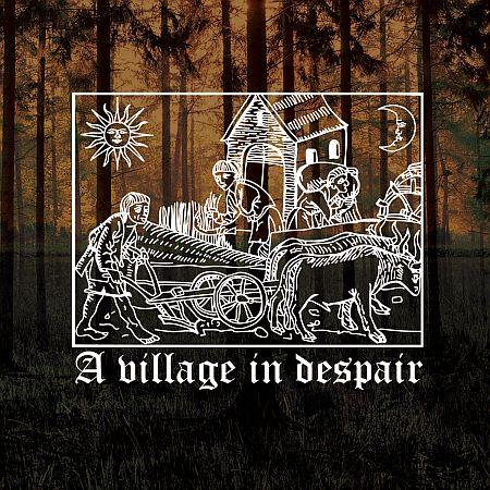 A Village in Despair - A Village in Despair