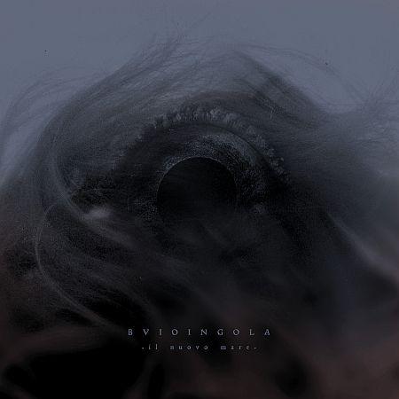 Buioingola - Il nuovo mare