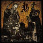 Abysmal Grief - Blasfema Secta