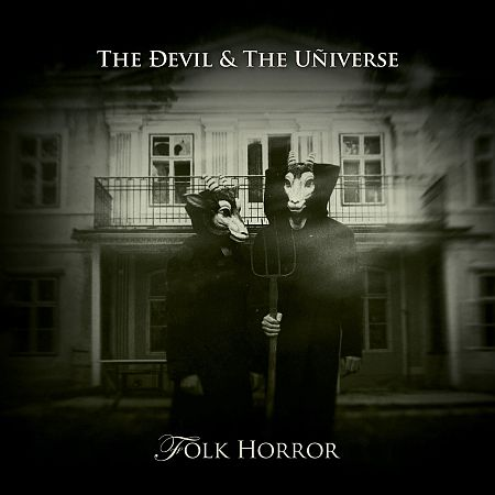 The Devil & the Universe - Folk Horror