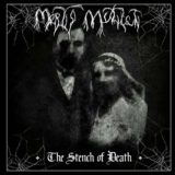 Mortis Mutilati – The Stench of Death