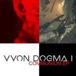 Vvon Dogma I: debutové EP