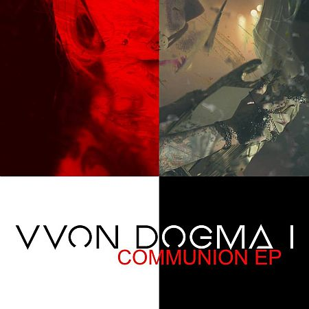 Vvon Dogma I - Communion