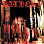Bathory – Under the Sign of the Black Mark (1987)