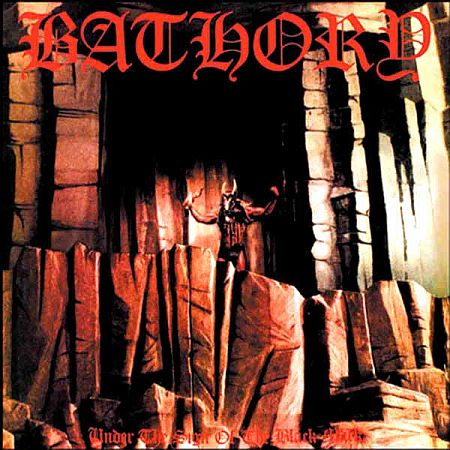 Bathory - Under the Sign of the Black Mark (1987)