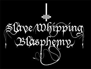 Slave Whipping Blasphemy