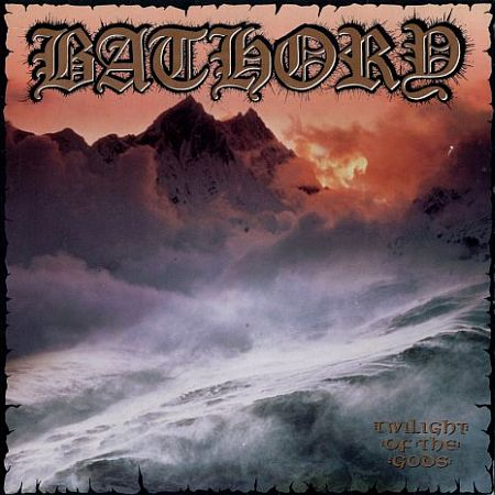 Bathory - Twilight of the Gods (1991)