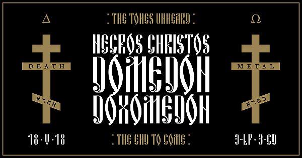 Necros Christos - Domedon Doxomedon