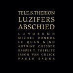 Tele.S.Therion – Luzifers Abschied