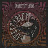 Evoke Thy Lords – Lifestories