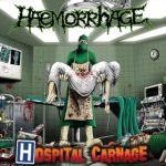 Haemorrhage – Hospital Carnage