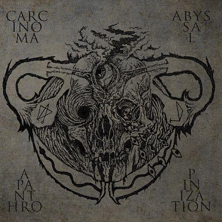Carcinoma / Abyssal - Apanthropinization