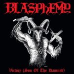 Blasphemy – Victory (Son of the Damned)
