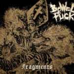 Bowelfuck - Fragments
