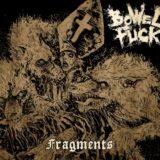 Bowelfuck – Fragments