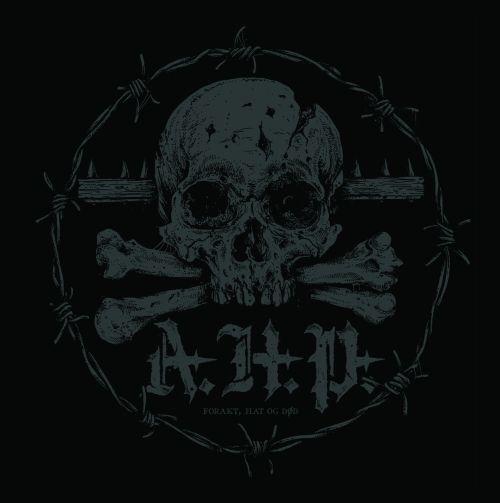A.H.P. - Forakt, hat og død