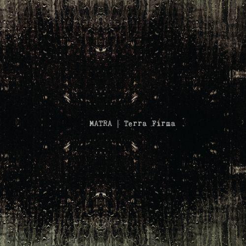 Matra - Terra firma