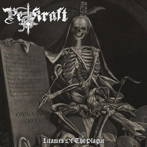 Pestkraft - Litanies of the Plague