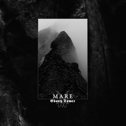 Mare – Ebony Tower