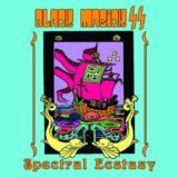 Black Magick SS – Spectral Ecstasy
